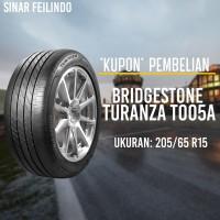 Ban Mobil Sedan Bridgestone TURANZA T005A 205/65 R15 *KUPON*