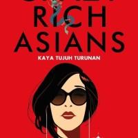 Novel Crazy Rich Asians (Kaya Tujuh Turunan) Kevin Kwan Best seller
