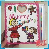 I love mummy colouring - activity book - buku gambar anak