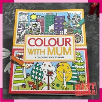 Colour with mum a colouring book to share - activity book