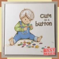 Cute as a button - Carrie Hennon - buku import anak