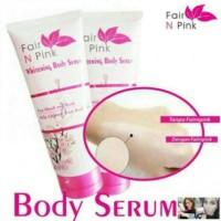 New Product Fair N Pink Whitening Body Serum 160G Bpom