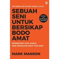 Buku Sebuah Seni untuk Bersikap Bodo Amat | Mark Manson (Best Seller)