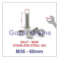 Baut Mur M36 x60mm Stainless Steel 304 - Baut Stenlis SUS304
