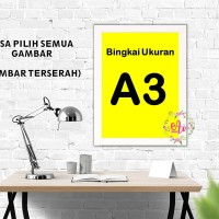 Hiasan Dinding Poster A3 + Bingkai (Bisa Pilih Semua Gambar Poster)