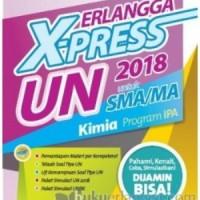 BUKU SOAL ERLANGGA X-PRESS UN SMA/MA 2018 KIMIA - TIM PROGRESIF