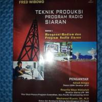 Buku Teknik Produksi Program Radio Siaran Buku 1 Mengenal Medium & Pro
