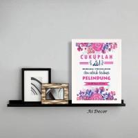 Dekorasi Poster Islami - Cukuplah Allah Sebagai Penolong dan Pelindung