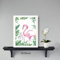 Plants Poster Flamingo Be You Tiful - Hiasan Rumah Ruang Tamu