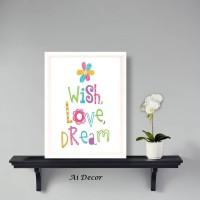 Dekorasi Poster Anak -Wish, Love, Dream