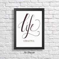 Poster Inspiratif - Life Is Beautiful - Dekorasi Hiasan Dinding