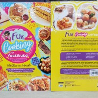 Fun Cooking with Yackikuka Melliana hardi Tips anti gagal kumpulan res
