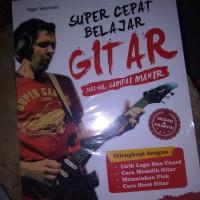 buku super cepat belajar gitar by tegar Setiawan