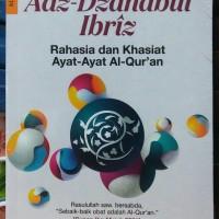 BUKU ADZ DZAHABUL IBRIZ Rahasia dan Khasiat Ayat Ayat Al Quran IMAM AL