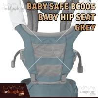 Baby Safe BC005 Baby Hip Seat Grey Gendongan Anak Bayi