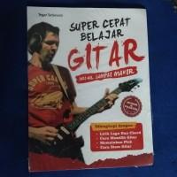 Buku SUPER CEPAT BELAJAR GITAR.