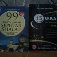 Buku 99 Tanya Jawab Seputar Shalat Dan 15 Sebab Tercabutnya Berkah.