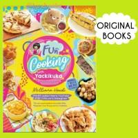 Fun Cooking With Yackikuka - Buku Resep Masakan Hits