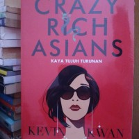 NOVEL CRAZY RICH ASIANS OLEH KEVIN KWAN (HEMAT 5 RIBU)