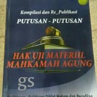Kompilasi & Re Publikasi Putusan Hak Uji Materiil