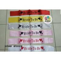 sash selempang bridal shower / selempang Bride To Be sablo aneka warna