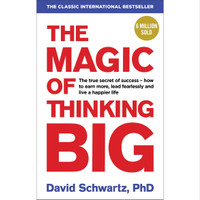 The Magic of Thinking Big by David Schwartz [E-Book]