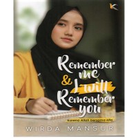 Remember me I will Remember You Wirda Mansur