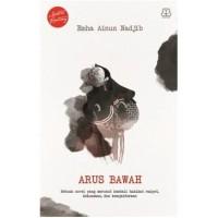 ARUS BAWAH - REPUBLISH
