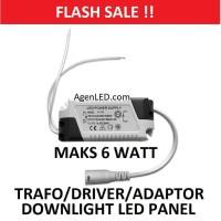 DRIVER ADAPTOR TRAFO 6W LAMPU DOWNLIGHT LED PANEL 6 W 3 BALAST 6 WATT