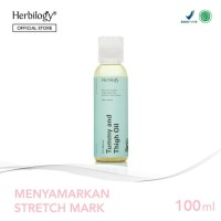 Herbilogy Tummy and Thigh Oil - For Stretchmarks 100ml