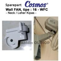 Spare part kipas angin COSMOS tipe WALL FAN16-WFC (leher/ neck fan)