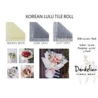 KOREAN LULU TILE ROLL (1 ROLL)/ FLOWER WRAP/ PEMBUNGKUS BUNGA