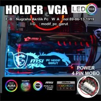 HOLDER VGA BRACKET GPU 3D MSI LOGO COSTUM SYNC MOBO ASUS ASROCK DLL