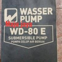 "Pompa air celup Non Otomatis "" WASSER "" WD 80 E"