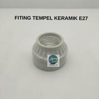 FITTING KERAMIK LAMPU E27