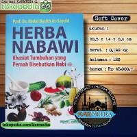 Herbal - Herba Nabawi Khasiat Tumbuhan yang Pernah Disebutkan Nabi