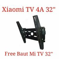 "Bracket TV LED 24 sd 32"" Universal Bonus Baut Xiaomi Mi TV 4A 32inch"