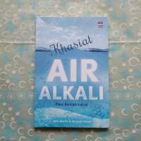Khasiat Air Alkali Plus Antioksidan - Marzuki Yahya