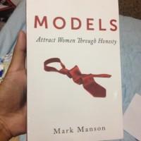 Models Attract Women Through Honesty - Mark Manson (Buku Cetak)