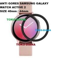 ANTI GORES UNTUK SAMSUNG GALAXY WATCH ACTIVE 2 40mm / 44mm