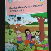 Buku SD Kelas 1 Buku Tematik SD Kelas 1 Tema 7 Kurikulum 2013 ( Edisi