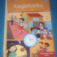 Buku SD Kelas 1 Tematik Kelas 1 SD Tema 3 (Kegiatanku) Kurikulum