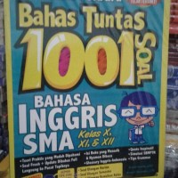 Kumpulan Soal SMA bahas tuntas 1001 soal bahasa inggris sma