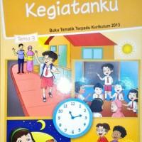 Buku SD Kelas 1 Tematik SD Kelas 1 Tema 3 Kurikulum 2013 Edisi Revisi