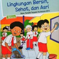 Buku SD Kelas 1 Tematik SD Kelas 1 Tema 6 Kurikulum 2013 Edisi Revisi