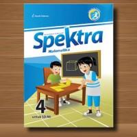 Buku SD Kelas 1 Buku SPEKTRA MATEMATIKA SD/MI Kelas 4 (EMPAT)SMT 1 & 2