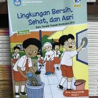 Buku SD Kelas 1 Kelas 1 Tema 6 (Lingkungan Bersih,Sehat, dan Asri)