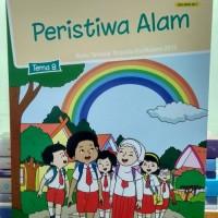 """Buku SD Kelas 1 TEMATIK TERPADU TEMA 8 """"PERISTIWA ALAM"""" SD KELAS 1"""