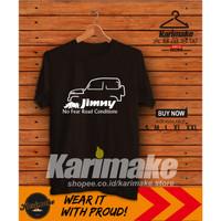 Kaos Baju Mobil Suzuki JImny No Fear Road Condition TS - Karimake