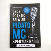BUKU CARA PRAKTIS BELAJAR PIDATO MC & PENYIAR RADIO - RISTINA Y wr